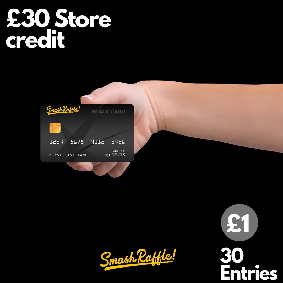 £30 Smash Credit
